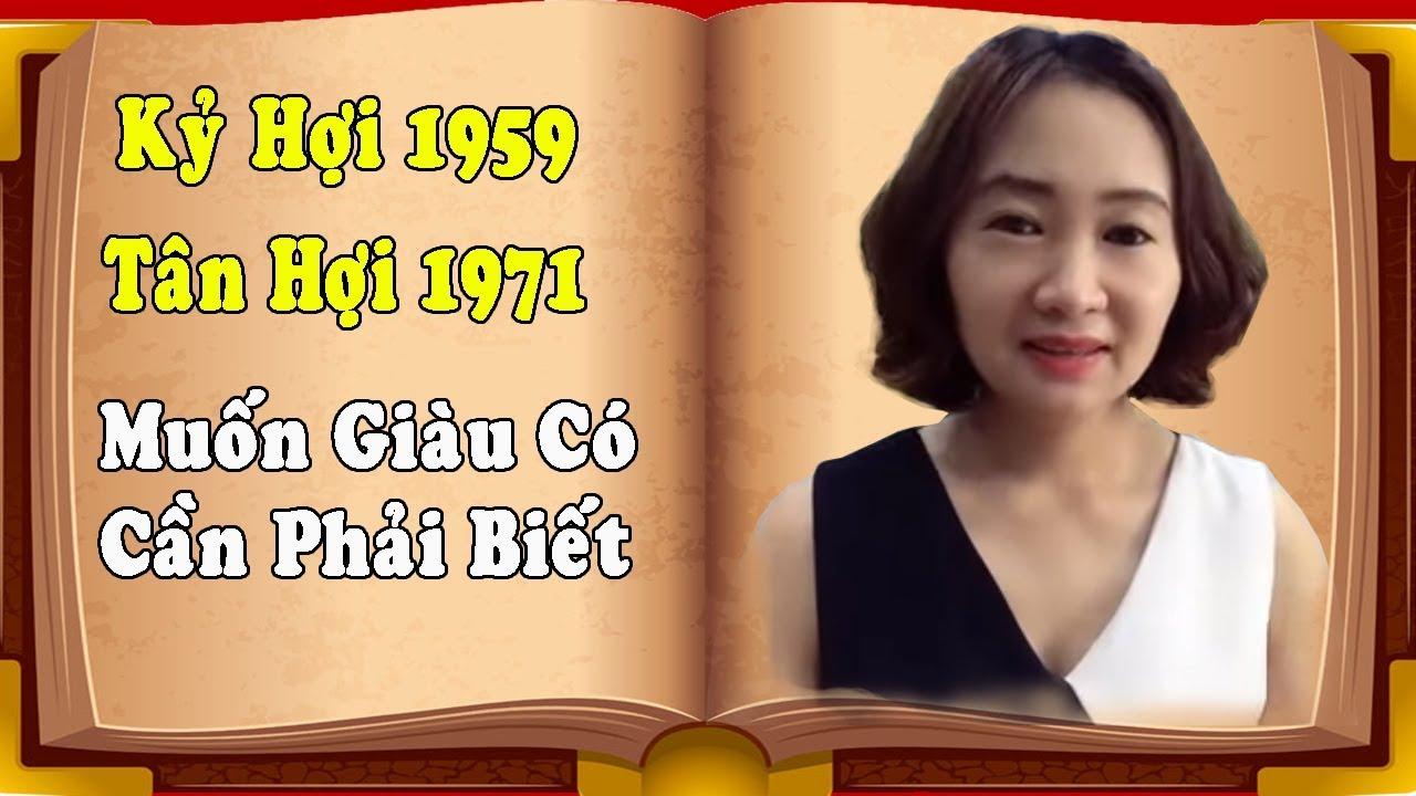 Tân Hợi 1971, Kỷ Hợi 1959 Cần Phải Biết Ngay Điều Này, Thoát Khỏi Nợ Nần, Vươn Lên Giàu Có.