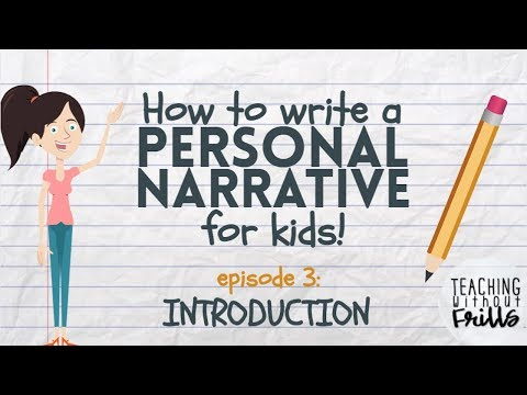 Writing a Personal Narrative: Writing an Introduction or Opening for Kids