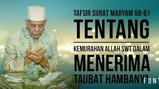 Video KH.SYA'RONI AHMADI KUDUS TAFSIR SURAT MARYAM 58-62 download MP3, 3GP, MP4, WEBM, AVI, FLV Juni 2018