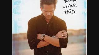 Watch Gary Allan Living Hard video