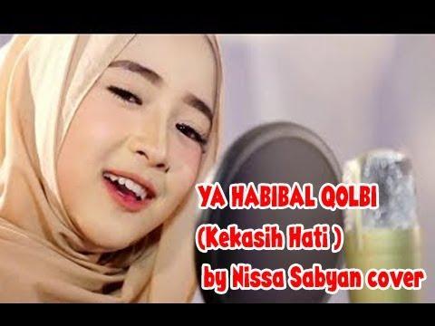 YA HABIBAL QOLBI (Kekasih Hati ) by Nissa Sabyan cover