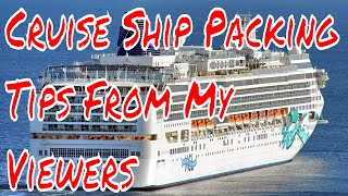 Cruise Ship Vacation Packing Tips My Viewers Share Their Best Ideas and Tricks