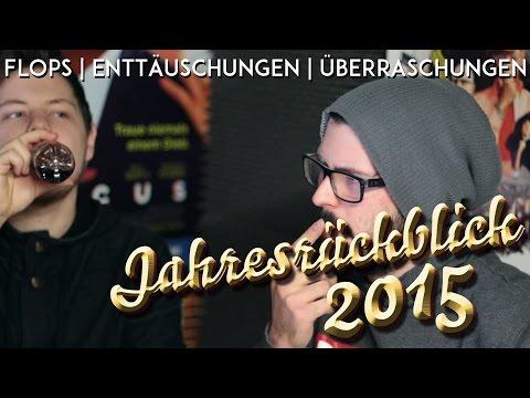 Flops, Enttäuschungen & Überraschungen   Jahresrückblick 2015