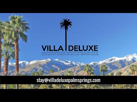 VILLA DELUXE PALM SPRINGS