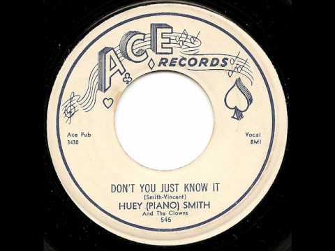 Huey 'Piano' Smith - Don't You Just Know It Lyrics ...