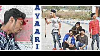Ayaari || True Friendship || Meri Dosti ki Balaye Lo || Cover Song