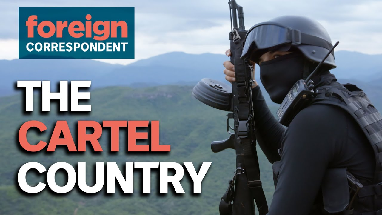 Download Inside Mexico's Most Powerful Drug Cartel | Foreign Correspondent