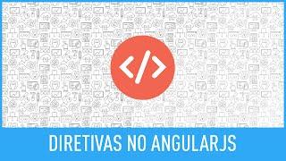 Estendendo o HTML com as directives do AngularJS