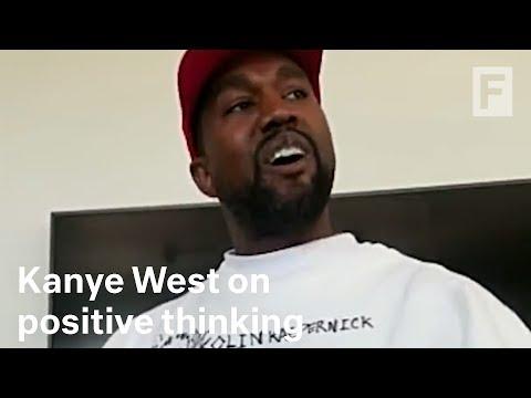 Kanye West on the power of positive thinking