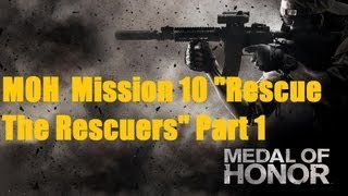 """Medal Of Honor Ending- Mission 10 """"Rescue The Rescuers"""" PC Gameplay Part 1 HD"""