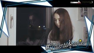 #TALENTOBRANIE: Kasia Popławska - Zapomnieć Chcę (Sylwia Lipka Cover)