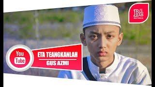 Video ETA TERANGKANLAH VERSI SANTRI ( Spesial 17 Agustus ) Gus Azmi Jadi Reporter. download MP3, 3GP, MP4, WEBM, AVI, FLV Maret 2018