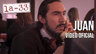 La-33 - Juan - Video Oficial