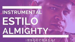 instrumental estilo almighty   anuel aa   bryant myers   juanka   gratis   2017