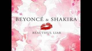 Beyonce ft. Shakira - Beautiful Liar (Remix!)