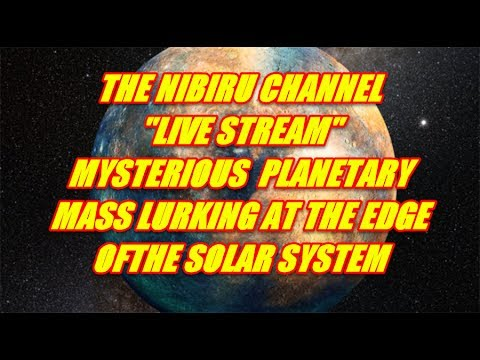 NIBIRU CHANNEL - Mysterious Planetary Mass' Near the Edge of the Solar System Discovered