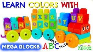 Learn Colors & ABC With MEGA BLOCKS Train & ABC Nursery Rhyme Song