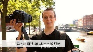 Canon EF-S 10-18mm f/4.5-5.6 IS STM | Ultraweitwinkel-Objektiv im Test [Deutsch]
