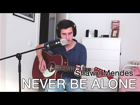 Shawn Mendes - Never Be Alone (cover)