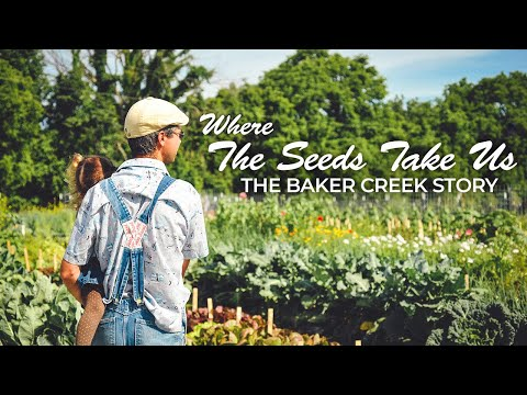 Download Where The Seeds Take Us: The Baker Creek Story Mp4 baru