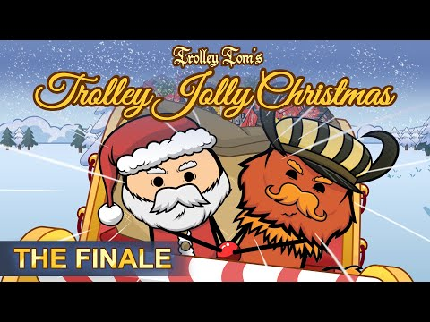 Trolley Tom's Trolley Jolly Christmas | The Finale
