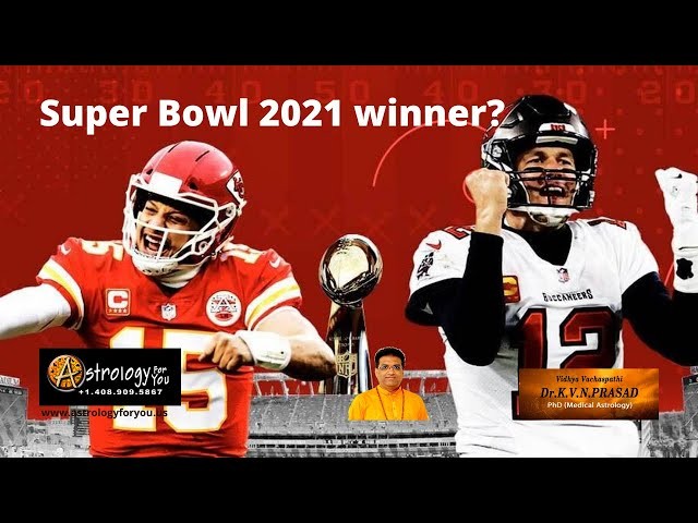 Prediction: Super Bowl 2021 Winner by Dr.K.V.N. Prasad, PhD (Astrology)