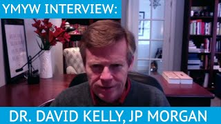 We'll Pay Taxes to Fund Foreign Retirements 10 Years Out: Dr. David Kelly, JP Morgan - Interview