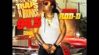 "Rod-D - ""Pull Up"" (Strictly 4 The Traps N Trunks 94.5)"