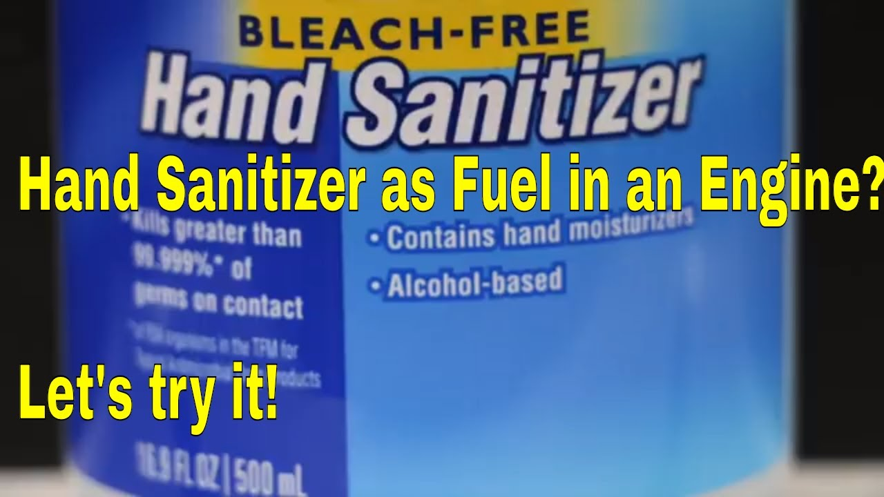 Hand Sanitizer as Fuel in a Gasoline Engine? Let's try it!