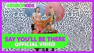 KIDZ BOP Kids - Say You'll Be There (Official Music Video) [KIDZ BOP '90s Pop]