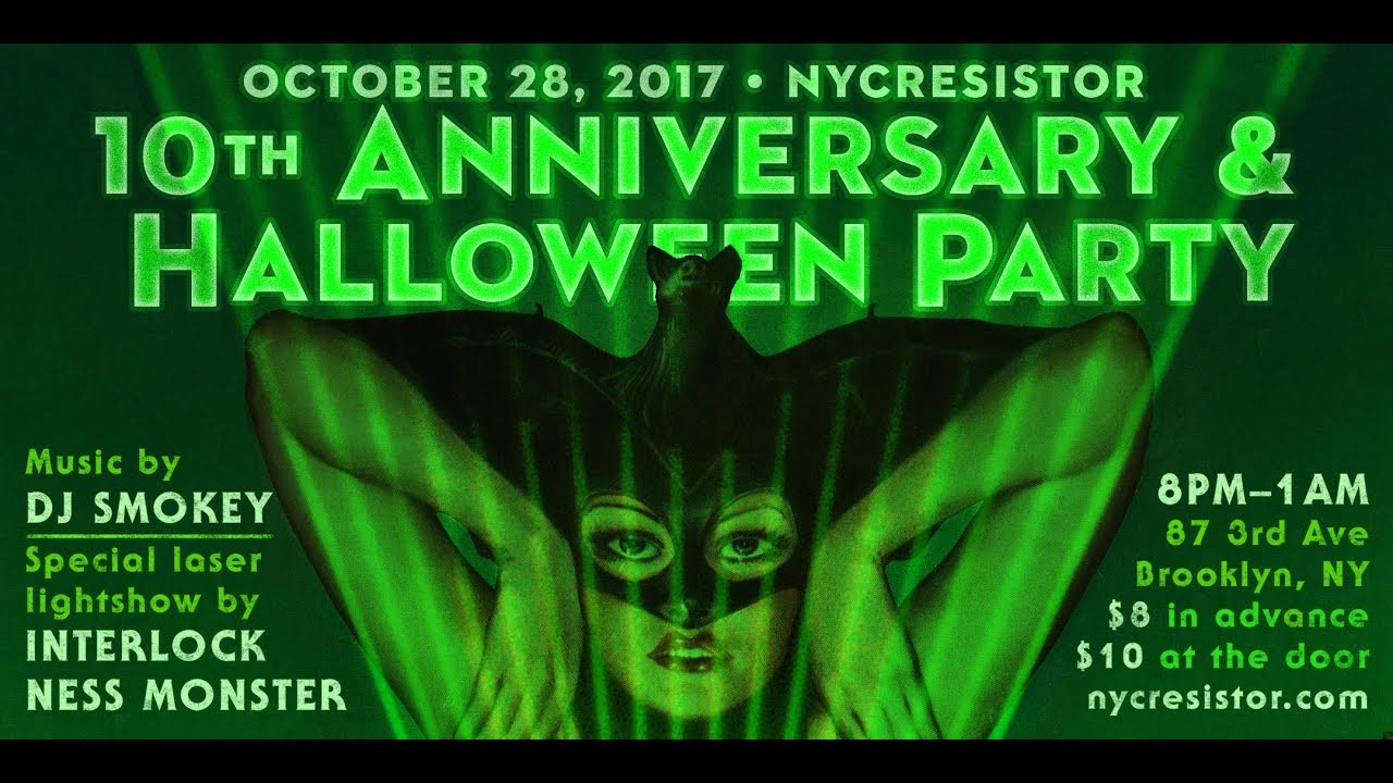 nyc resistor 10th anniversary halloween party flier youtube
