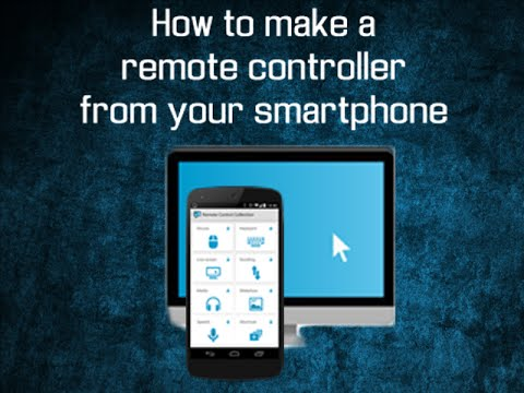 How to make a remote controller out of your smartphone ...