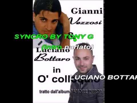 Luciano Bottaro e Gianni vezzosi o colloquio karaoke