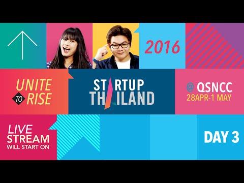 LIVE | Startup Thailand 2016 - Day 3 - Sat, 30-Apr