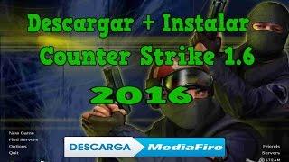 Como Descargar Counter Strike 1.6 No Steam 2016 - MEDIAFIRE