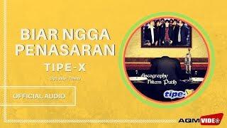 Tipe X - Biar Ngga Penasaran    Official Audio