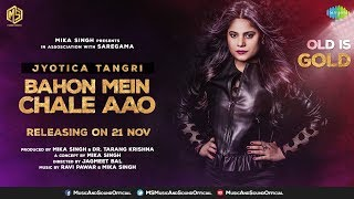 Bahon Mein Chale Aao | Promo | OLD IS GOLD | Jyotica Tangri | Music & Sound | Saregama | 21st Nov