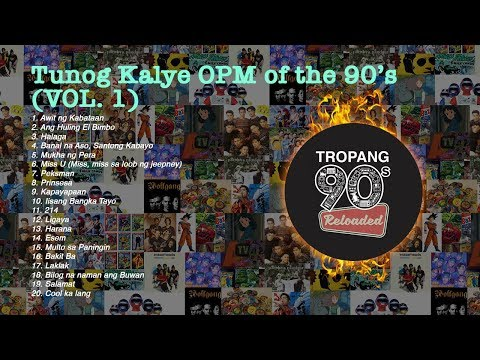 Tunog Kalye™ (BEST Inuman Songs - Volume 1) Batang 90s Playlist - OPM Hits - Inuman Sessions