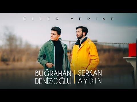 Serkan & Buğra - Eller Yerine (Official Video)