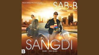 Sangdi (Inda Bains, SAB-B) Mp3 Song Download
