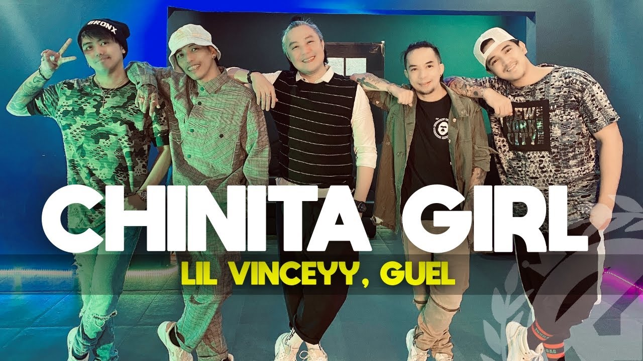 CHINITA GIRL by Lil Vinceyy ft Guel | Zumba | PPop | TML Crew Fritz Tibay