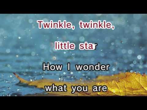 Twinkle Twinkle Little Star - Nursery Rhyme (Karaoke and Lyrics Version)