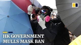 Hong Kong government mulls mask ban