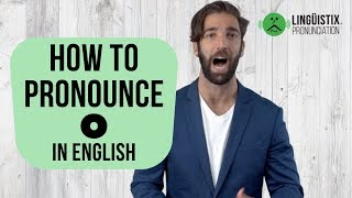 How To Pronounce O In American English
