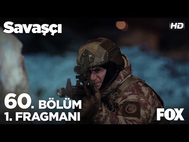 Savaşçı 60. Bölüm 1. Fragmanı