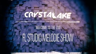 Crystal Lake - Welcome to the Zoo [FL STUDIO MELODIE SHOW]
