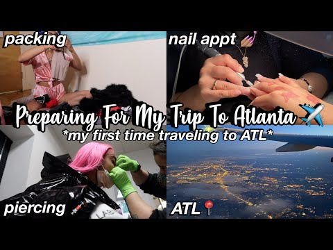 Vlog: Preparing For My TRIP To ATLANTA ✈️ *MY FIRST TIME TRAVELING TO ATL* (PACK WITH ME)