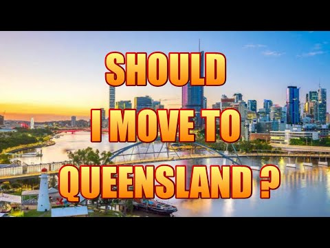 Thinking about moving to QUEENSLAND?