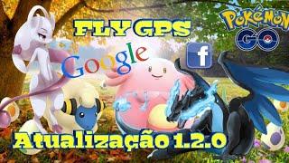 FLY GPS ATUALIZAFO 2020 SEM ROOT / TODAS  AS VERSÕES DE ANDROID / CONTA GG E FB POKÉMON GO