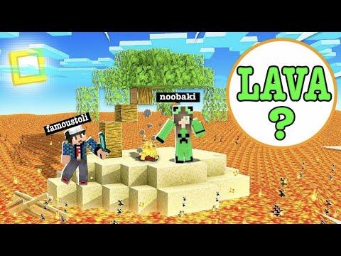 Minecraft , Αλλά η  λάβα ανεβαίνει κάθε λεπτό...